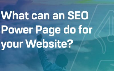 What can an SEO Power Page do for your Website?